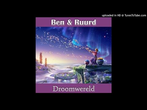 Ben & Ruurd - Droomwereld (Sunset Island Radio/Single Edit)