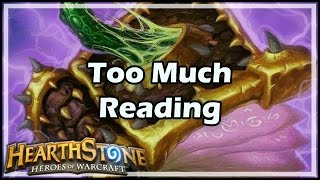 [Hearthstone] Too Much Reading