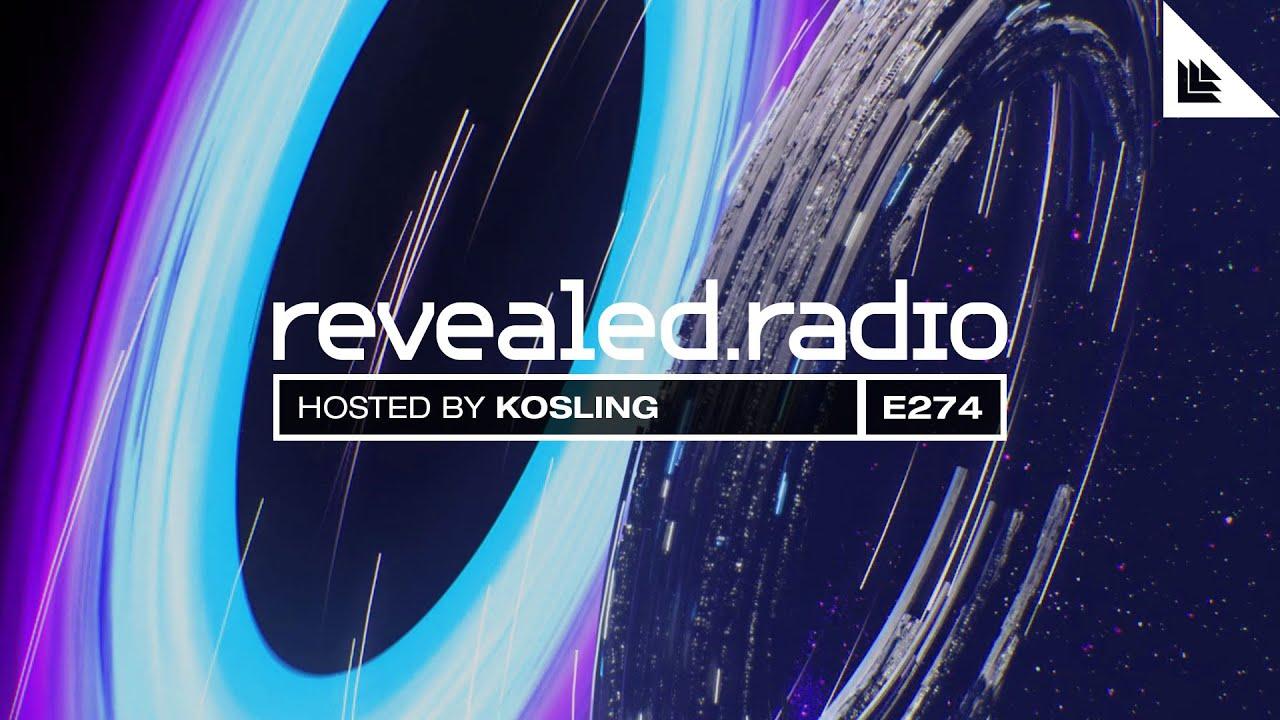 Revealed Radio 274 - Kosling