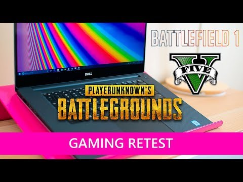 Dell XPS 15 9560 RETEST Gaming review  Kaby Lake PLAYERUNKNOWN'S BATTLEGROUNDS