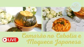 Camarão no Cabotia e Moqueca Japonesa