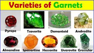 Varieties of garnets, gemstones, Pyrope, Almandine, Spessartine, Demantoid, Tsavorite