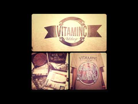 VITAMIN C - Rise Up And Shining