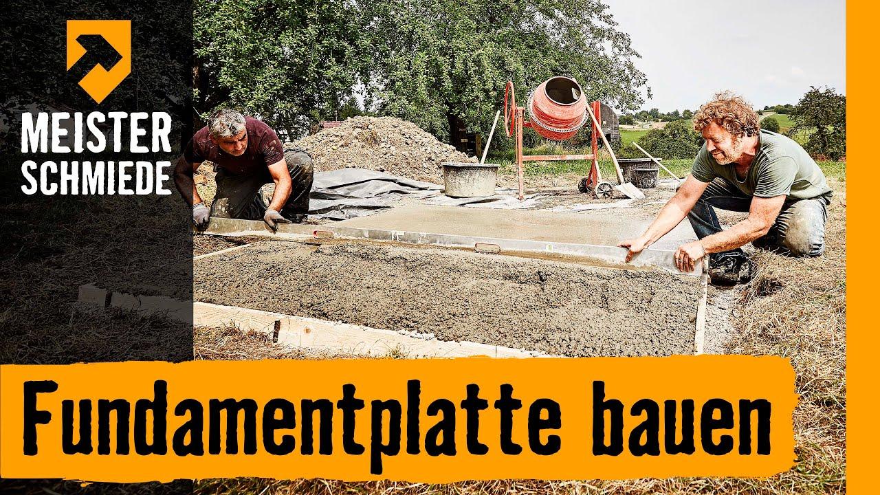 Fundamentplatte Bauen Hornbach Meisterschmiede Youtube