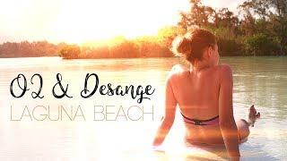 O2 & DESANGE - Laguna Beach