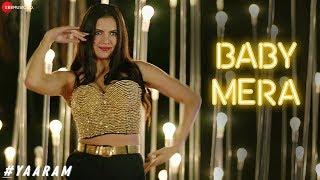 Baby Mera | #Yaaram | Natasha Stankovic | Sohail Sen & Neha Bhasin | Kumaar