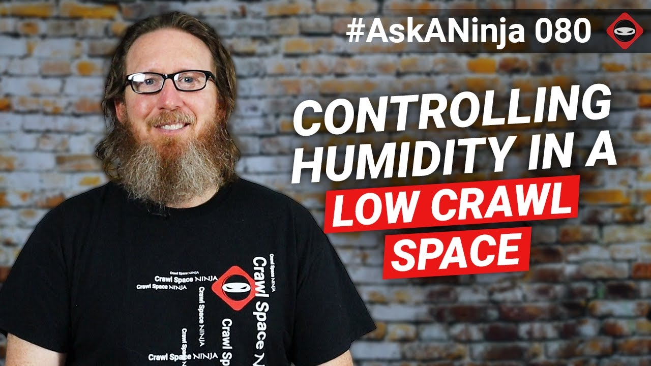 How to Control Humidity in a Low Crawl Space with No Room for a Dehumidifier
