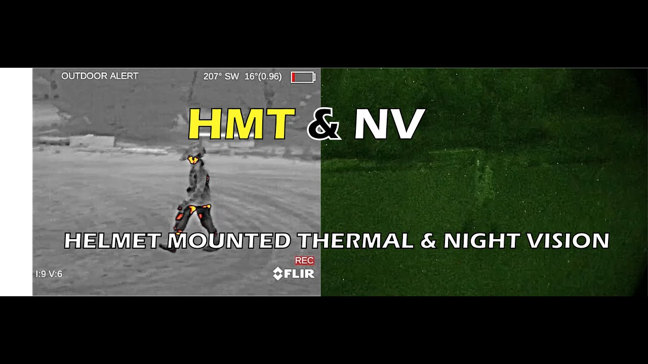 HMT & NV (FLIR Breach & PVS-14)