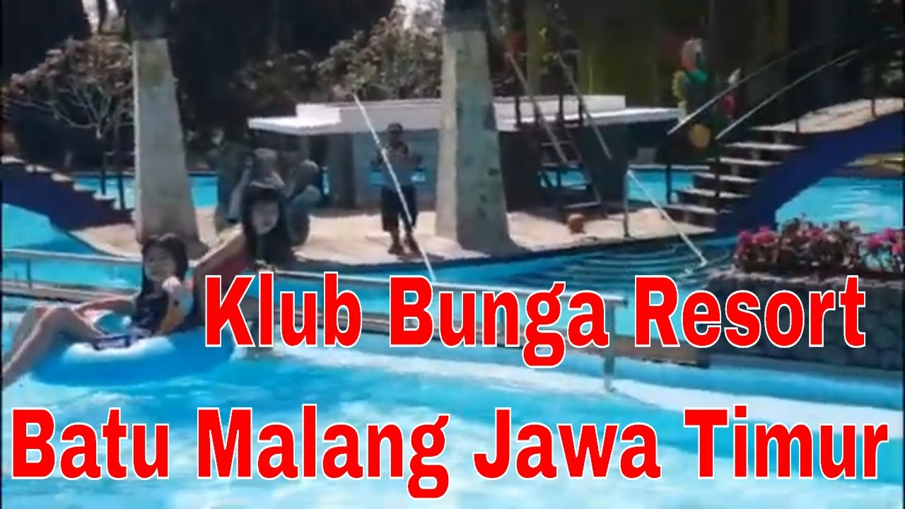 Jalan Jalan Liburan Ke Klub Bunga Resort Batu Malang Jawa Timur Youtube