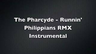 The Pharcyde - Runnin