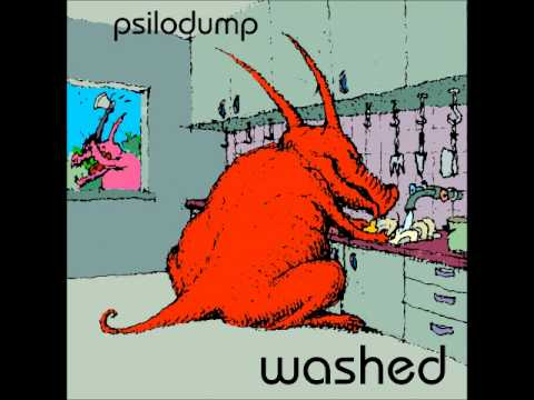 Psilodump - Pretty Washed