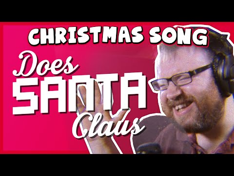 ♪ Does Santa Claus...? - Charity Christmas Song
