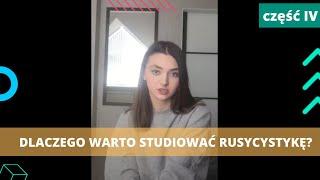 Dlaczego Warto Studiować Rusycystykę Na UMCS? Część IV