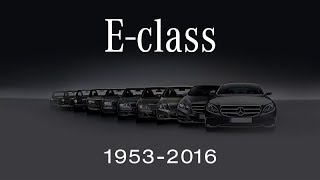 Evolution of Mercedes-Benz E-Class (from 1953 to 2016)
