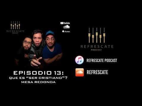 Refrescate Podcast Episodio 13: Mesa Redonda, Que Es