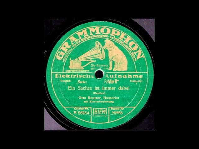 Ein Sachse ist immer dabei / Otto Reutter mit Klavierbegleitung