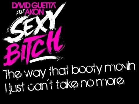 David Guetta feat Akon-Sexy bitch Lyrics