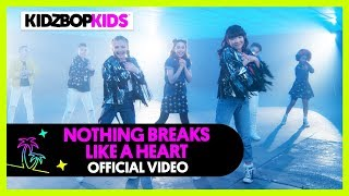 Смотреть клип Kidz Bop Kids - Nothing Breaks Like A Heart