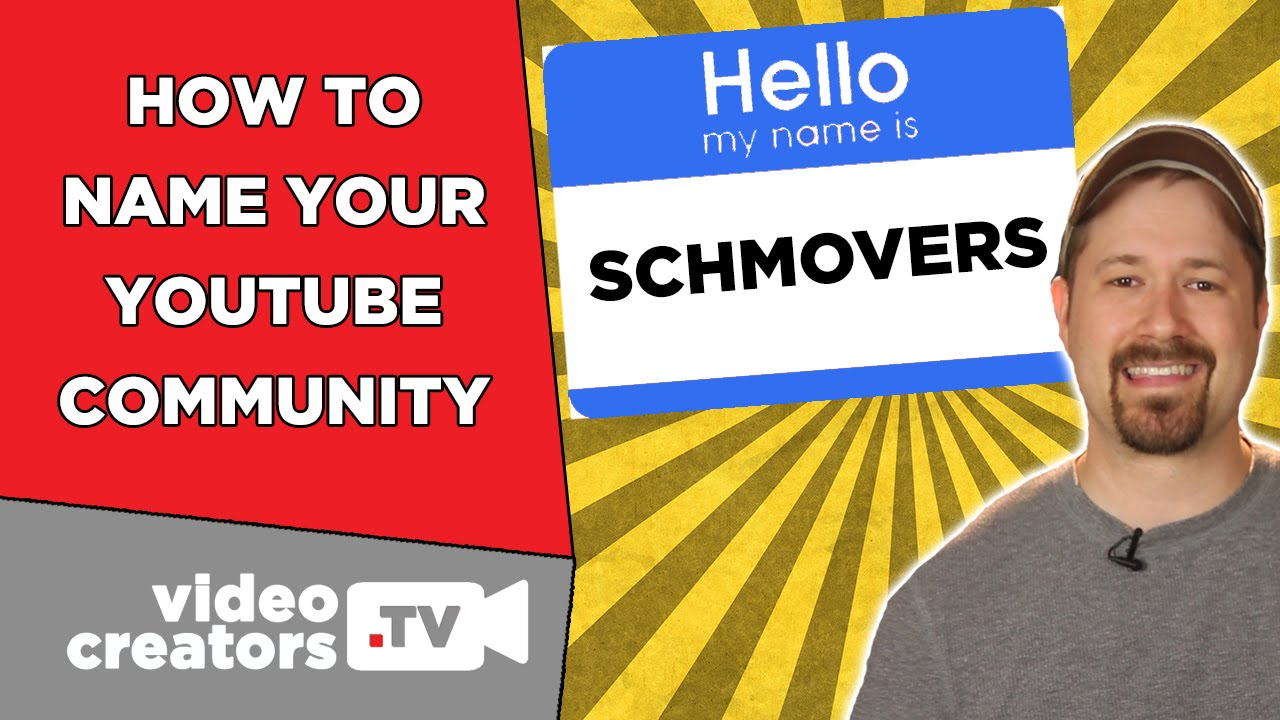 How To Best Name your YouTube Channel's Community