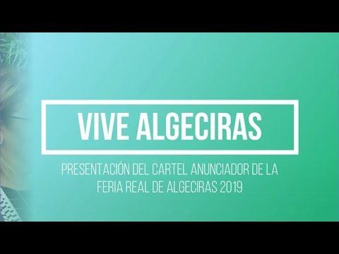 🎥 #VIVEALGECIRAS Presentado el cartel oficial de la Feria Real 2019
