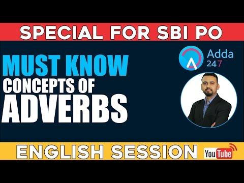 ADVERB IN ENGLISH GRAMMAR - MUST WATCH FOR SBI PO