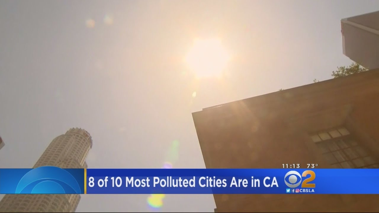 Report: 8 of 10 Most Polluted Cities In California