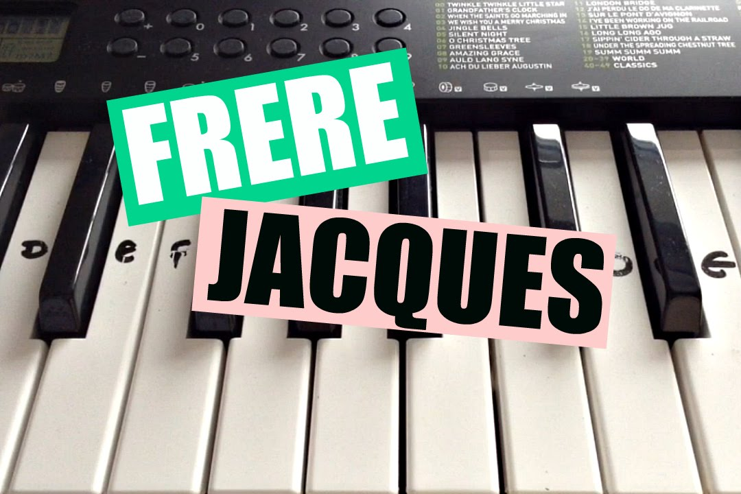 Frre Jacques Easy Keyboard Tutorial With Notes Right Hand Youtube