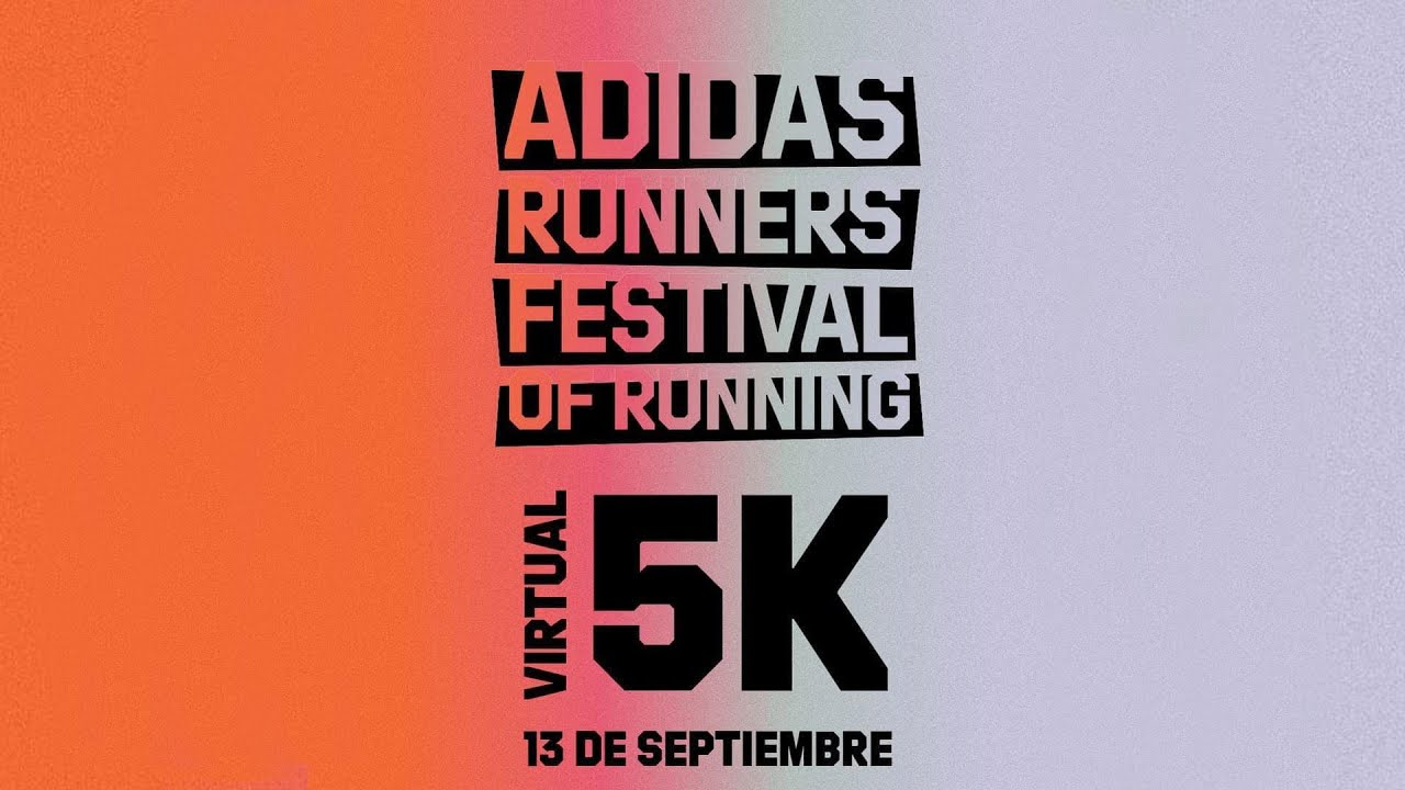 Heredero no se dio cuenta temporal  Adidas Runners Festival of Running Chile - Virtual 5K - YouTube