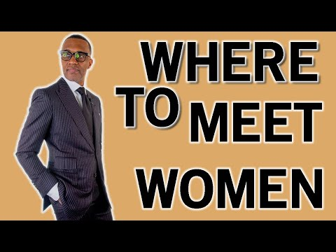 The Best Places To Meet Women