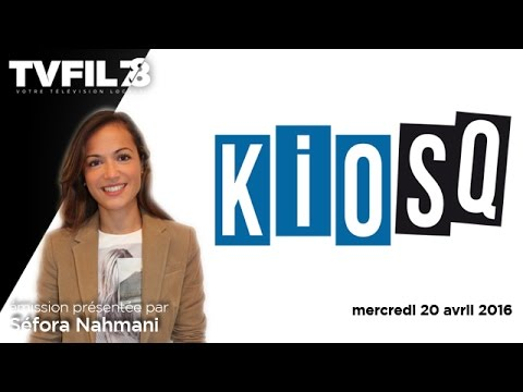 KioSQ – Emission du mercredi 20 avril 2016