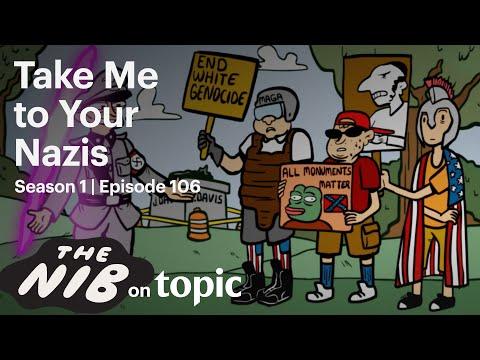 The Nib | 106 | Take Me to Your Nazis