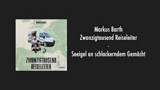 Markus Barth – Seeigel an schlackerndem Gemächt
