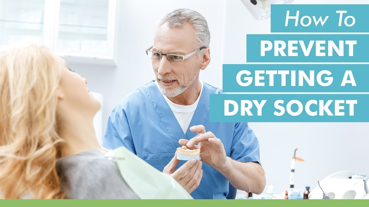 how to prevent getting a dry socket