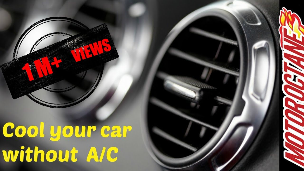 car cooling without ac in 1 minute! - youtube