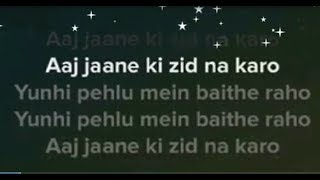 aaj janeki zid na karo karaoke | clean with synced lyrics | Arijit singh