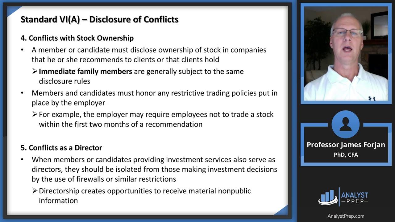 Standard VI(A) - Disclosure of Conflicts | CFA Level 1