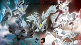 Pokemon White 2 (Episode 20)