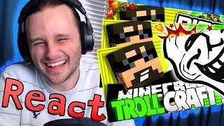 REACTING TO TROLL CRAFT