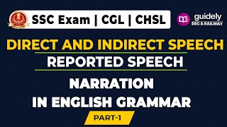 DIRECT AND INDIRECT SPEECH| REPORTED SPEECH | NARRATION FOR SSC CGL 2018