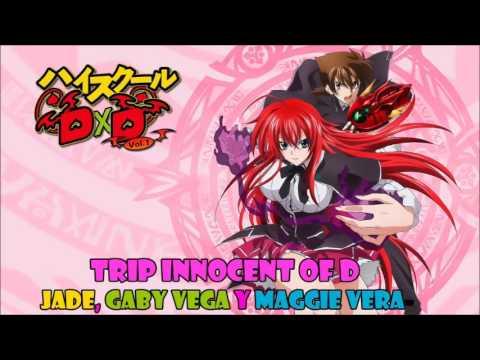 Trip Innocent D (Highschool DxD opening 1) cover latino by Jade, Gaby Vega y Maggie Vera