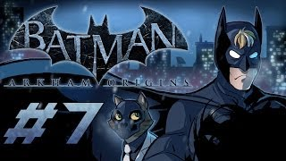 Batman: Arkham Origins Gameplay / Playthrough w/ SSoHPKC Part 7 - Dat Accent