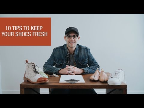TAFT: 10 Tips to Keep Your Shoes Fresh