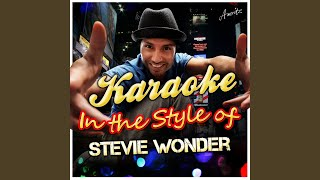 Don't You Worry About a Thing (In the Style of Stevie Wonder) (Karaoke Version)
