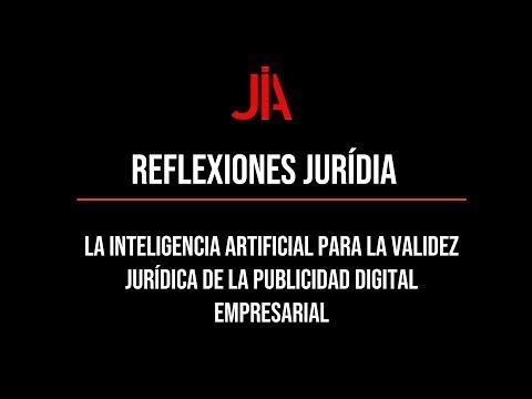 JURÍDIA reflection on artificial intelligence for the legal validity of digital advertising