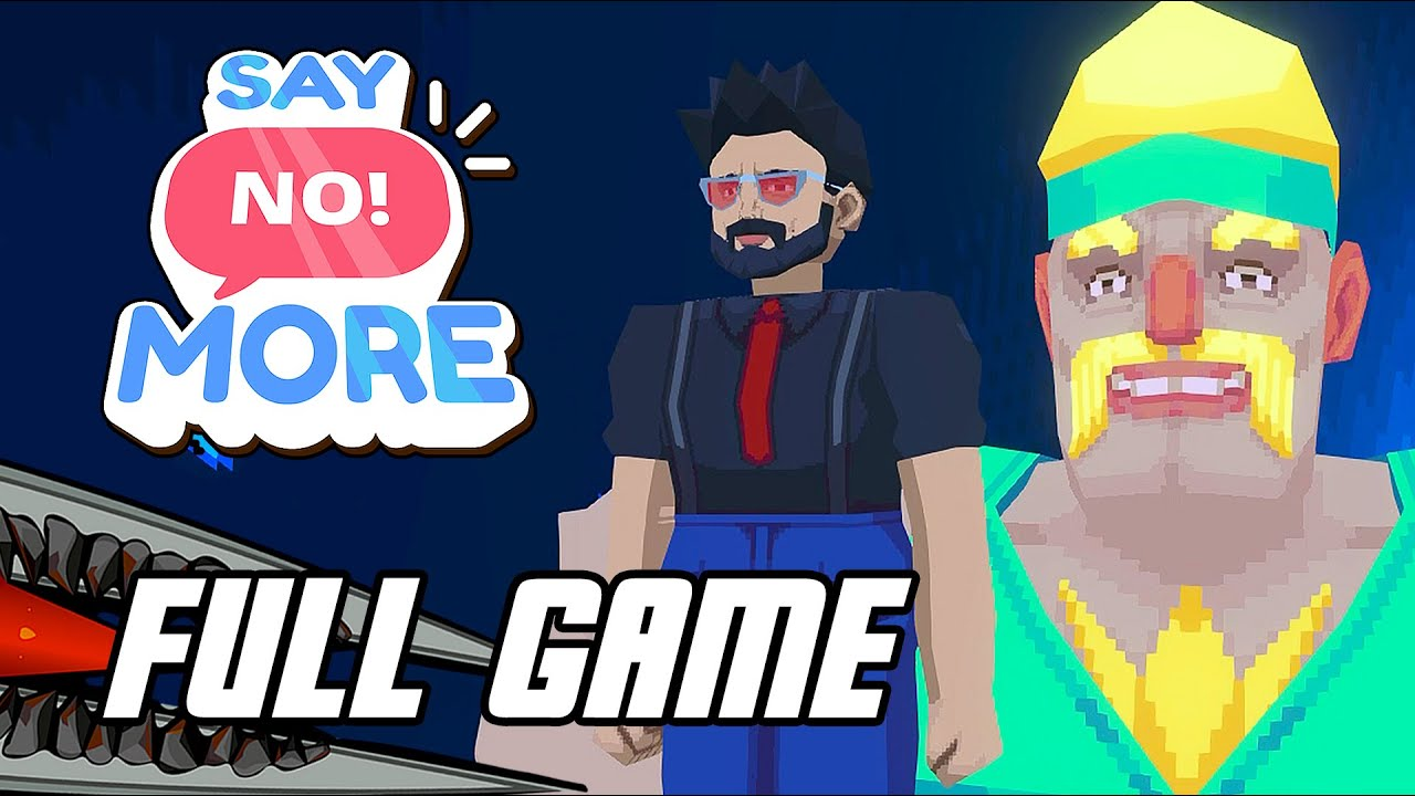 Download Say No! More - Gameplay Full Game Walkthrough (No Commentary, PC)