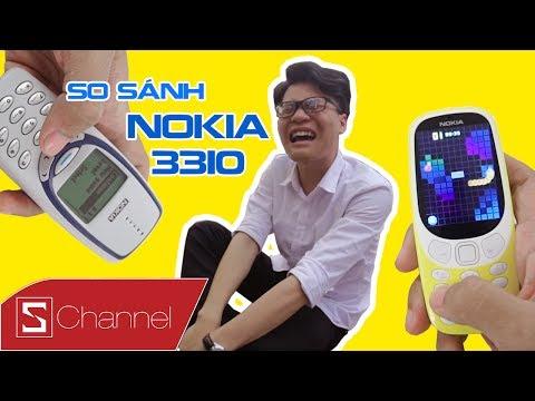 """Schannel - Nokia 3310: 2017 vs 2000 - Sau 17 năm, """"trai thẳng"""" hoá """"bóng lộ"""""""