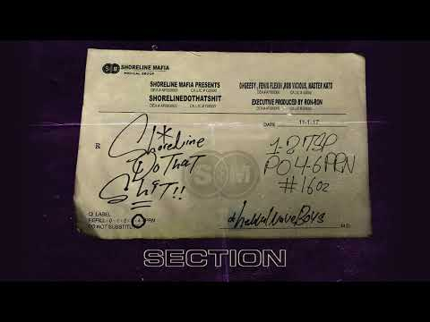 Shoreline Mafia - Section [Official Audio]