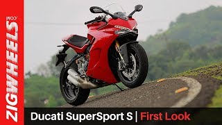 Ducati SuperSport S | First Look | ZigWheels.com