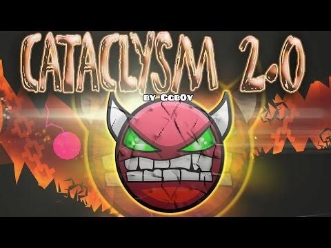 (NEW) CATACLYSM [2.0] 100% (EXTREME DEMON)