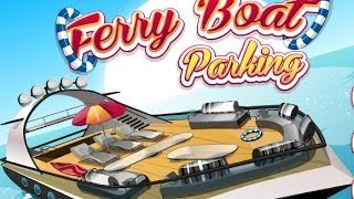 Ferry Boat Parking Walkthrough